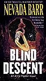 Blind Descent (Anna Pigeon Mysteries Book 6)