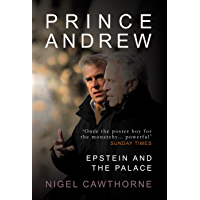 Prince Andrew: Epstein and the Palace - as featured in THE TIMES