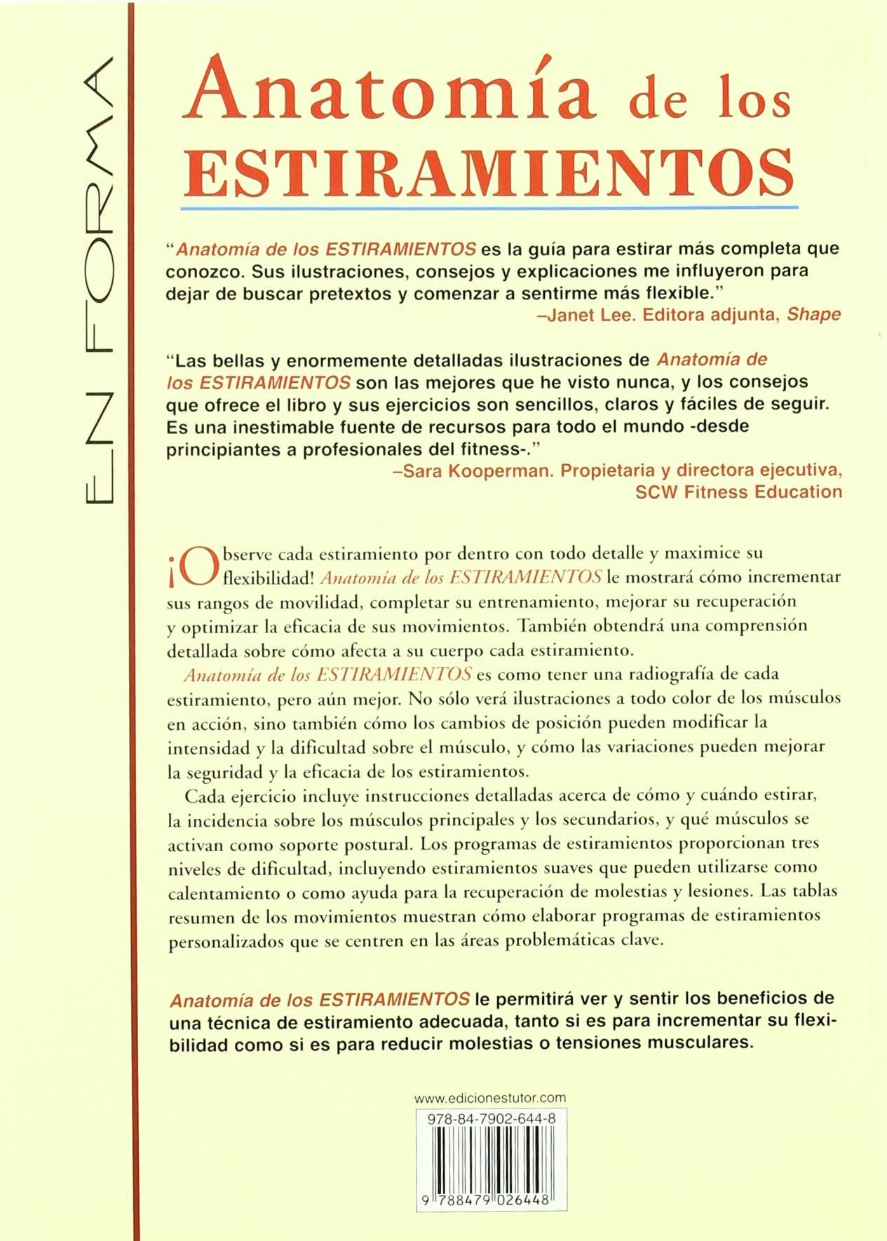 Anatomia De Los Estiramientos (Spanish Edition): Arnold G. nelson ...