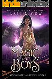 Shadowlight Academy 2:  Magic Over Boys: A High School NA Paranormal Bully Romance (Shadowlight Academy Series)