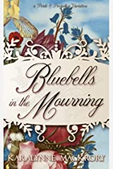 Bluebells in the Mourning: A Pride & Prejudice Variation Kindle Edition