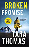Broken Promise: A Romantic Thriller (Sons of Broad)