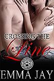 Crossing the Line (Blackwolf Hot Shots Book 3)