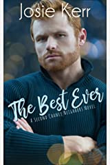 The Best Ever (Second Chance Neighbors Book 2) Kindle Edition