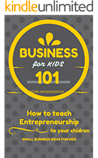 New totally awesome business book for kids revised edition new business for kids for beginners how to teach entrepreneurship to your children small fandeluxe Document