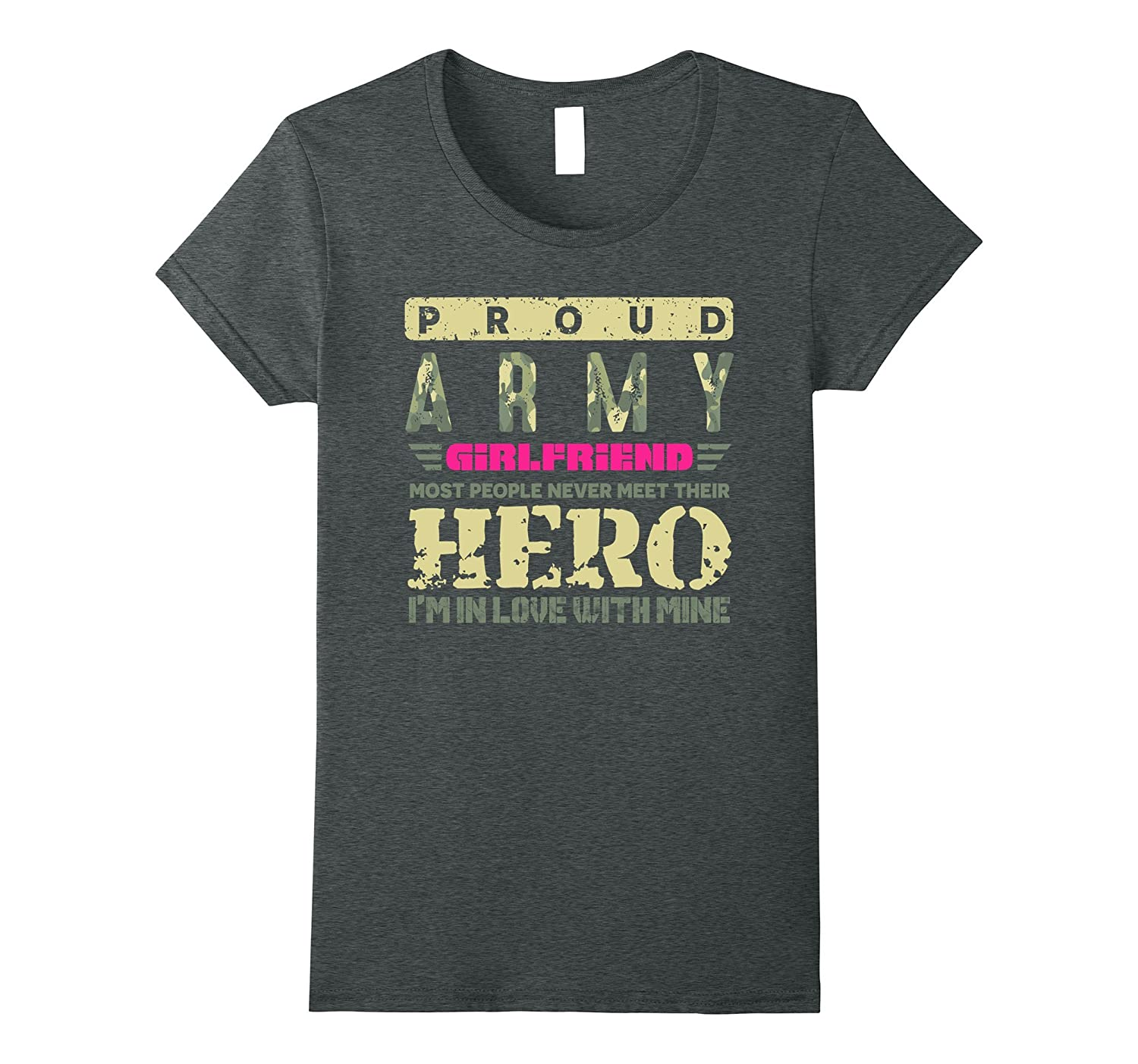 3d795a02e Womens Army Girlfriend Shirt. Army Hero Girlfriend Gifts-4LVS ...