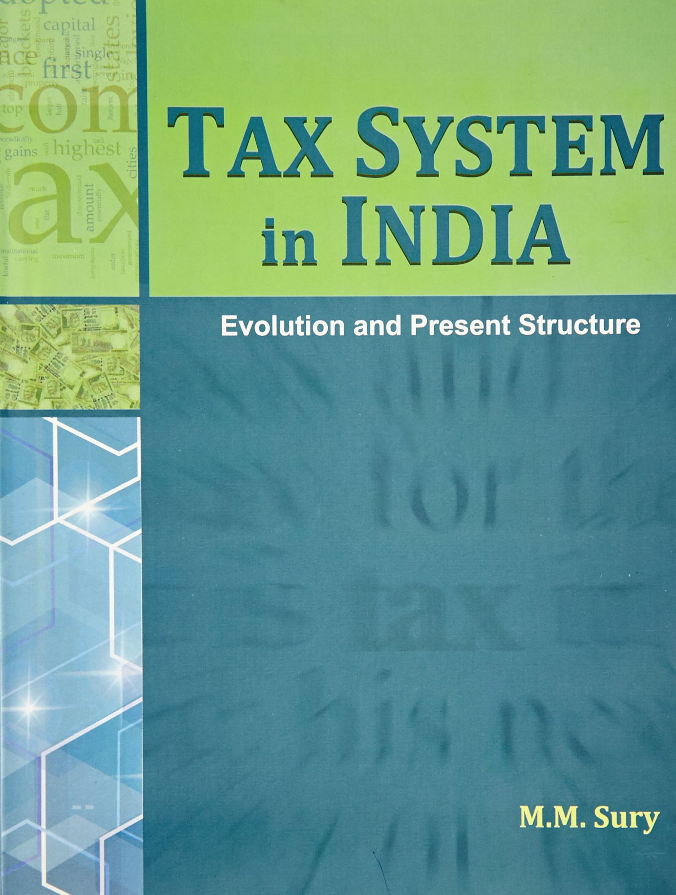 Tax system in india evolution and present structure ebook array buy tax system in india evolution u0026 present structure book online rh fandeluxe Images