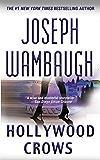 Hollywood Crows: A Novel