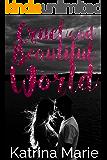 Cruel and Beautiful World
