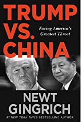 Trump vs. China: Facing America's Greatest Threat (English Edition) eBook Kindle