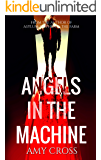 Angels in the Machine (The Robinson Chronicles Book 2)
