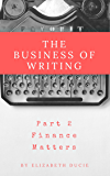 The Business of Writing Part 2: Finance Matters