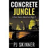Concrete Jungle: Classic Adventure Novel (Sam Harris Adventure Book 7)