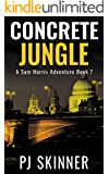 Concrete Jungle: Classic Adventure Novel (Sam Harris Adventure Book 7)