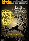Destino Heredado I: El Brujo Maldito
