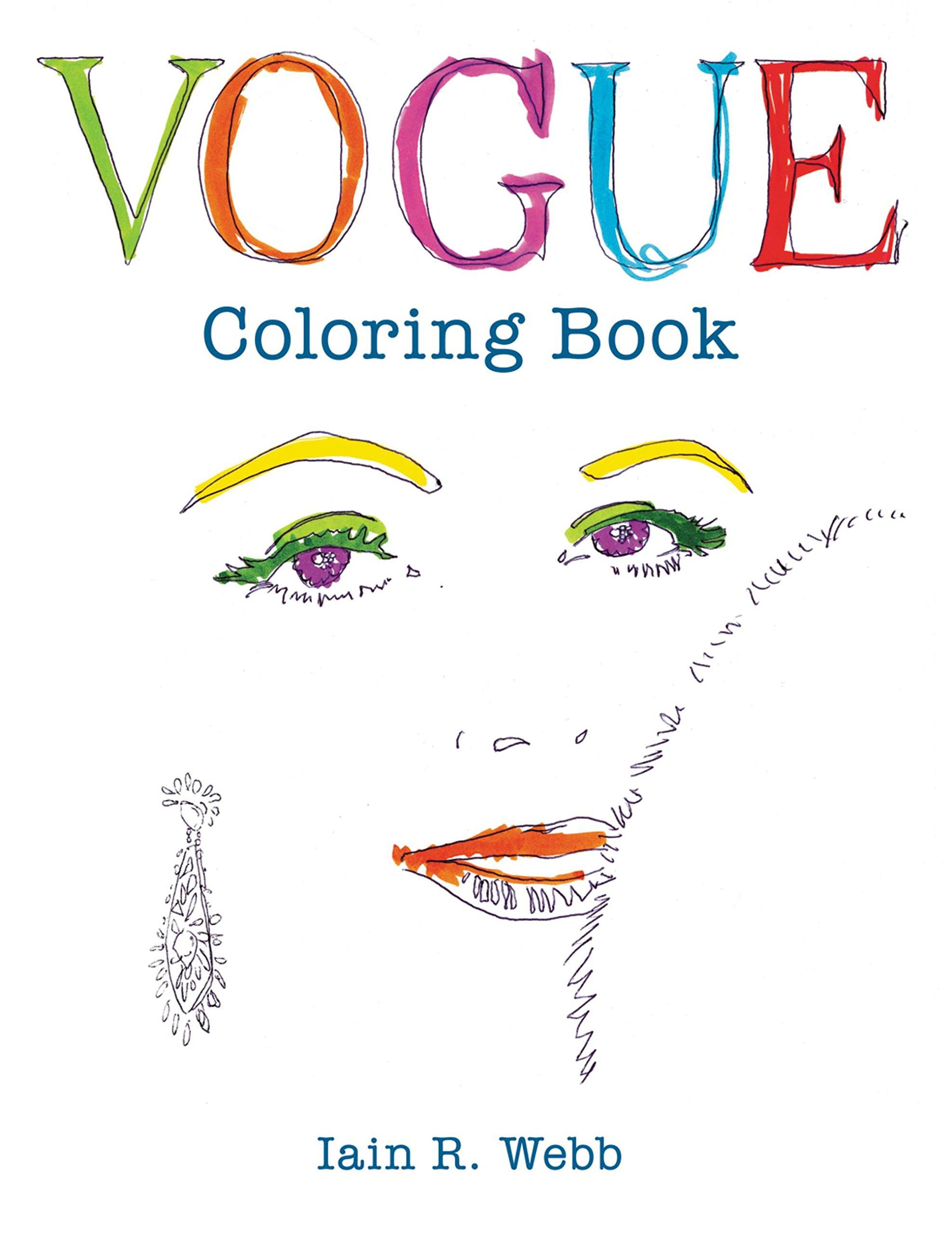 Vogue Coloring Book British Vogue Webb Iain R 9781840917260 Amazon Com Books