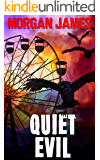 Quiet Evil: A Promise McNeal Mystery (Promise McNeal Mysteries Book 5)