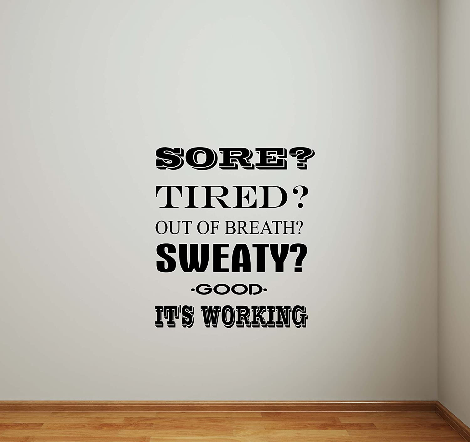 Amazon sore tired sweaty it s working fitness wall decal gym