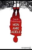 Mon amie Adèle (Préludes Noir)