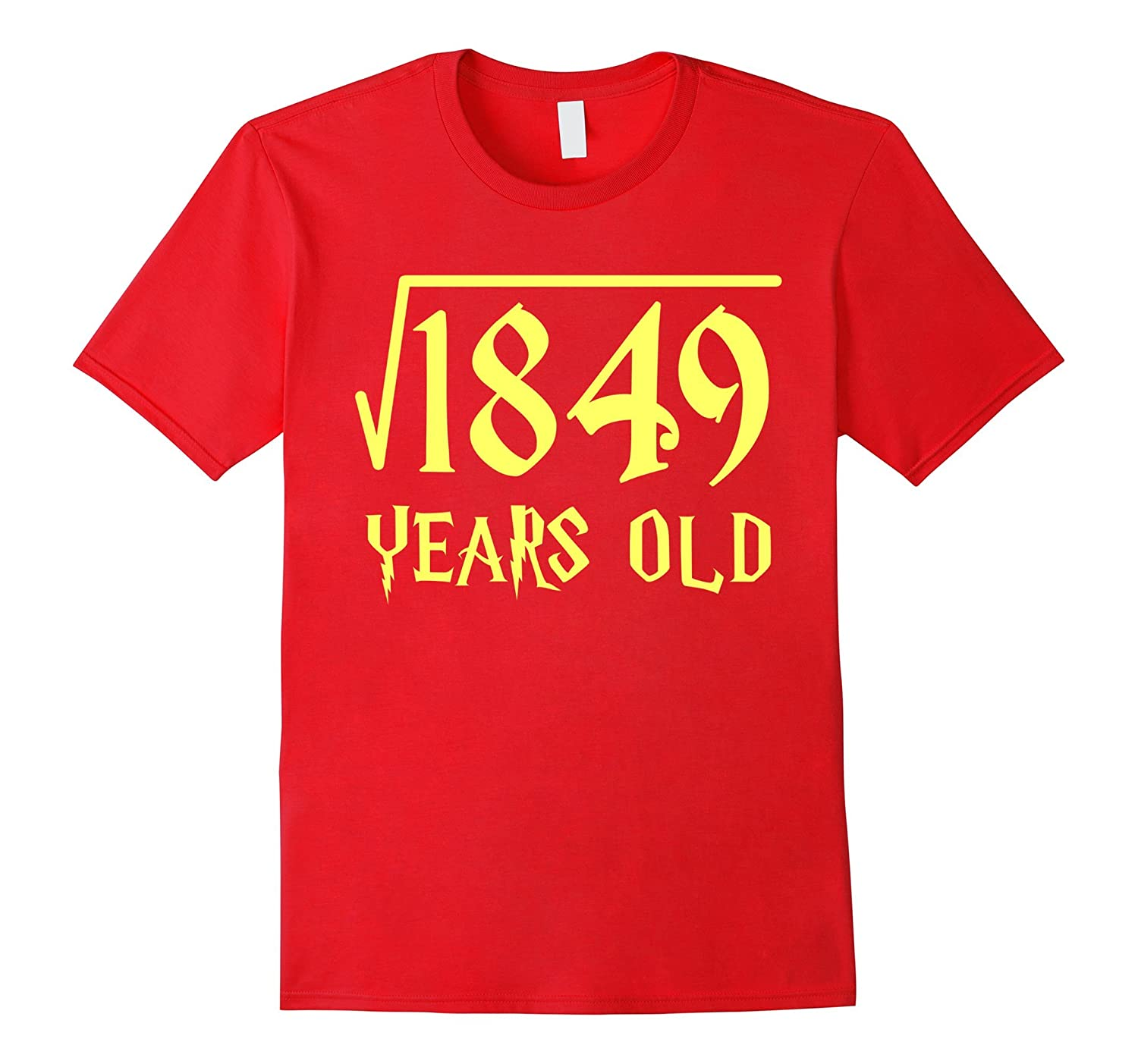 Square Root of 1849 43 Years Old 43rd Birthday T-Shirt-CL