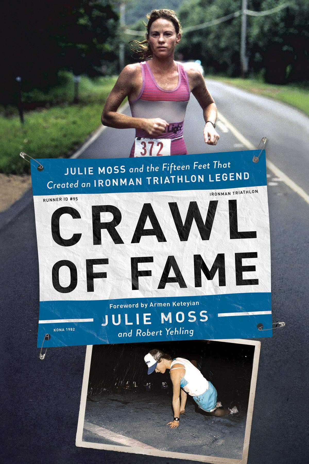 Crawl of Fame: Julie Moss and the Fifteen Feet that Created
