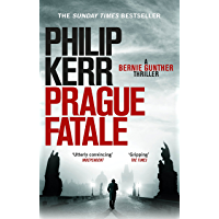 Prague Fatale: gripping historical thriller from a global bestselling author (Bernie Gunther Mystery Book 8) (English Edition)