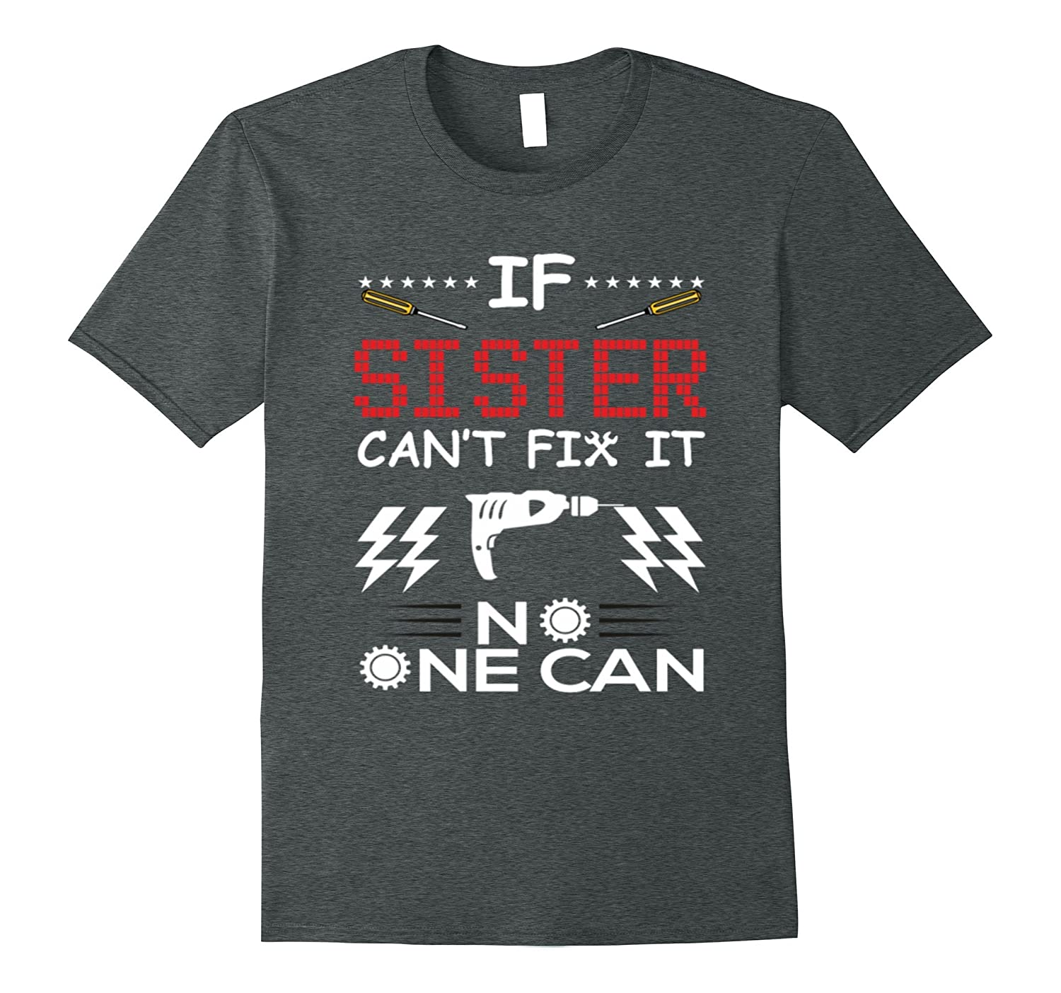 If Sister Can't Fix It No One Can Mama Nana Mom Tshirt-Protee