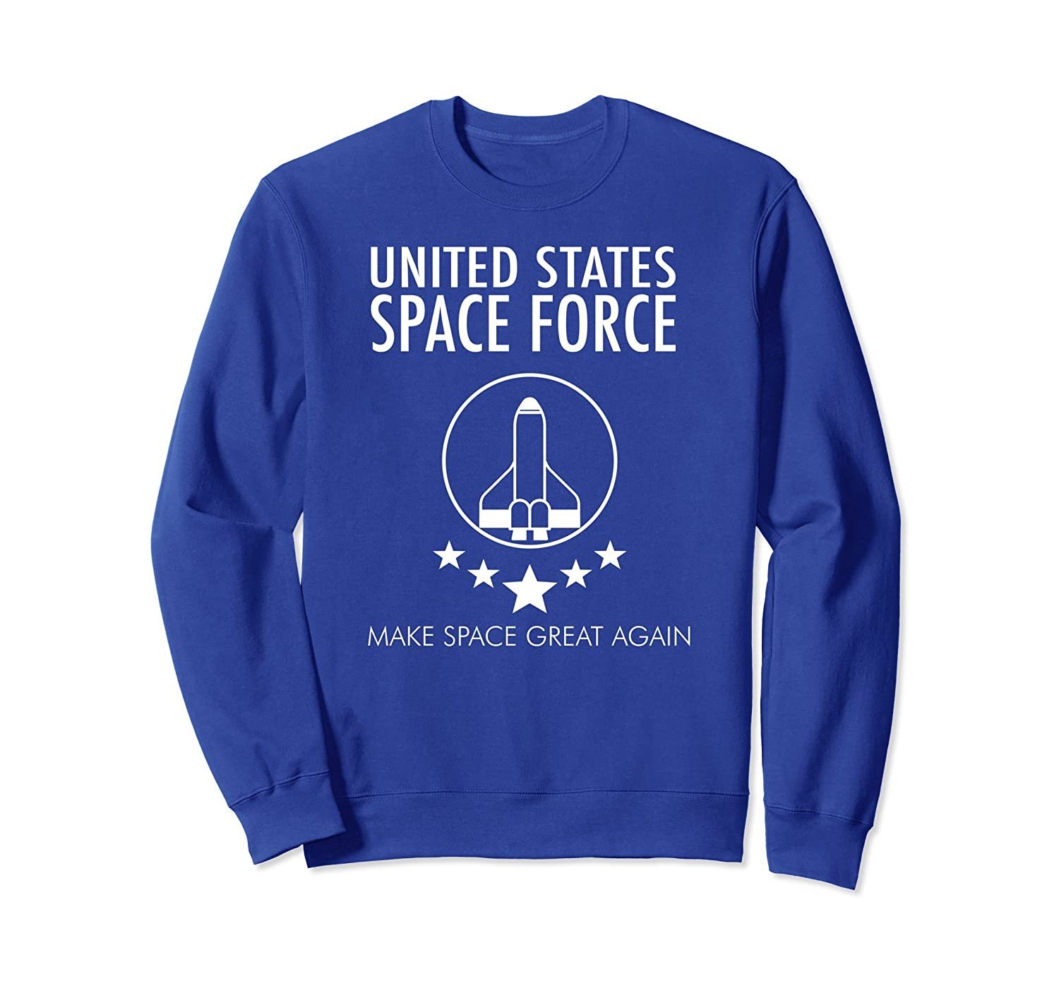 USSF United States Space Force Make Space Great Sweatshirt-mt