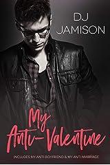 My Anti-Valentine Collection: Three-novella set Kindle Edition