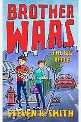 Brother Wars: The Big Apple Kindle Edition