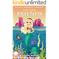 Books for Girls : The Mermaid's adventure: The New Friends (Tales, Friendship, Grow up, Books for Girls 9-12)