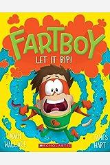 Fart Boy #4: Let It Rip (Fartboy) Kindle Edition