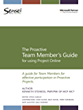 The Proactive Team Member's Guide for using Project Online (English Edition)