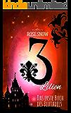 3 Lilien: Das erste Buch des Blutadels (Die Bücher des Blutadels 1) (German Edition)