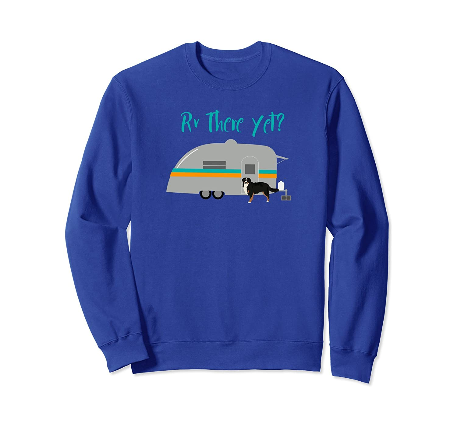 Bernese Mountain Dog RV Sweatshirt Funny Camping Trailer-alottee gift