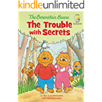 The Berenstain Bears: The Trouble with Secrets (Berenstain Bears/Living Lights)