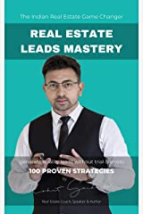 Real Estate Leads Mastery: Indian Real Estate Game Changer Kindle Edition
