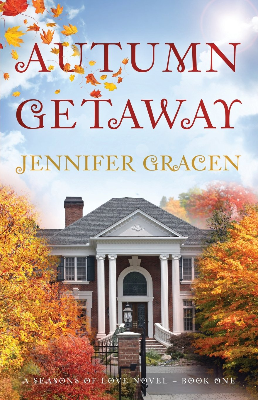 Autumn Getaway Seasons Of Love Volume 1 Jennifer Gracen Mainly Serve As A But Would Appreciate More Experienced 9781620153598 Books