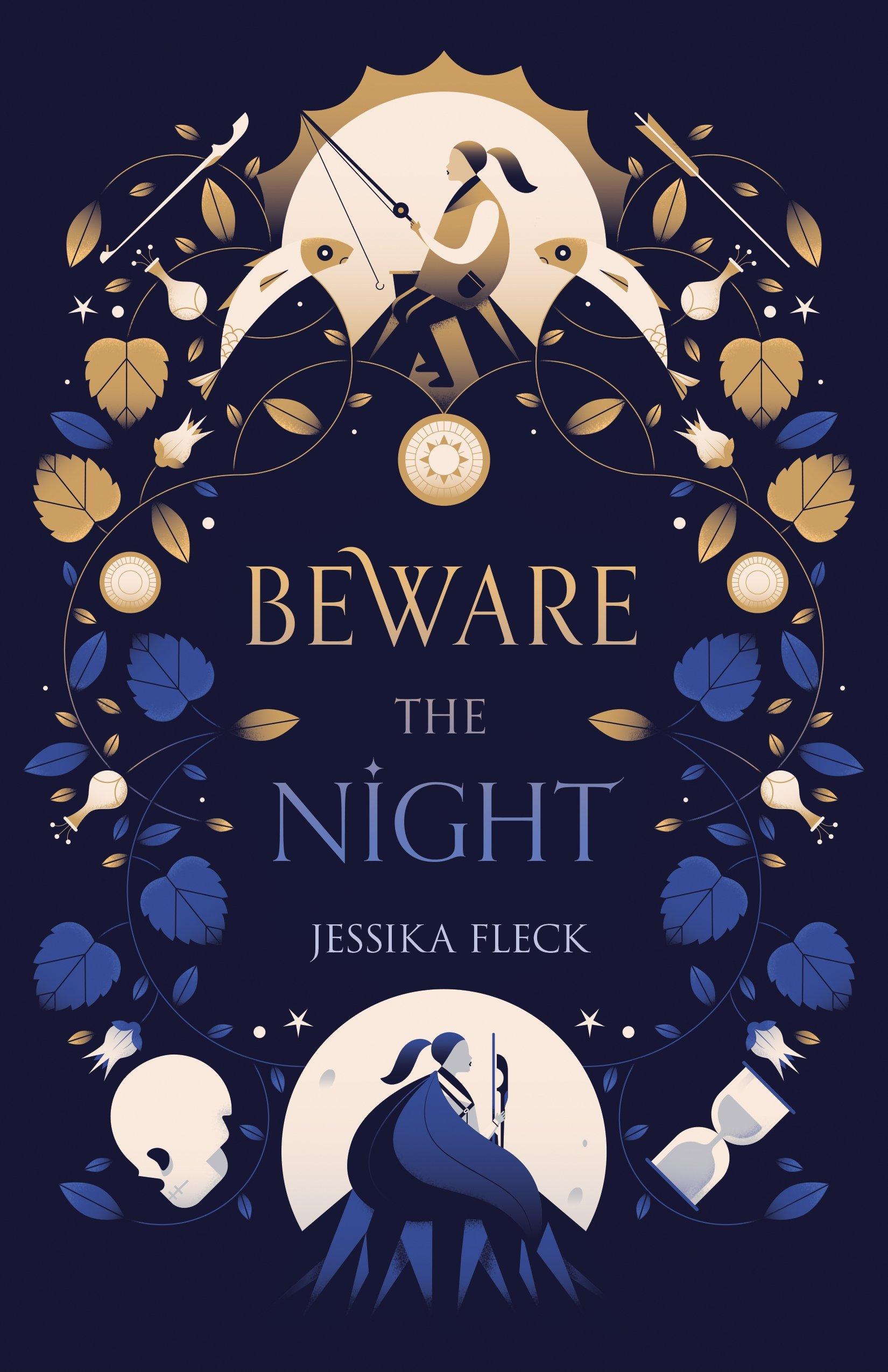 eware the Night by Jessica Fleck