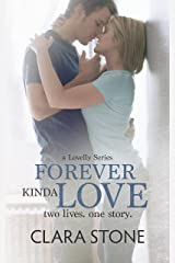 Forever Kinda Love: A Standalone Contemporary Romance (Lovelly Series)