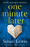 One Minute Later: Behind every secret is a story, the emotionally gripping new book from the bestselling author