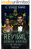 Revival (Demon Spring Book 2)