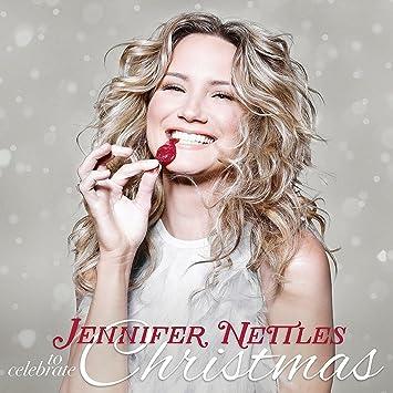 Jennifer Nettles - To Celebrate Christmas - Amazon.com Music