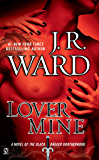 Lover Mine (Black Dagger Brotherhood, Book 8)