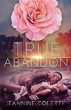 True Abandon
