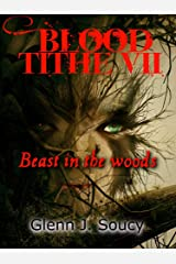 Blood Tithe VII, Beast in the Woods: Beast in the Woods Kindle Edition