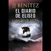 El diario de Eliseo. Caballo de Troya: Confesiones del segundo piloto