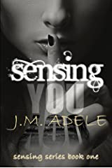 Sensing you (Sensing Series Book 1)