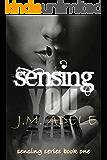 Sensing you (Sensing Series Book 1)