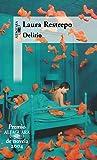 Delirio (Spanish Edition)
